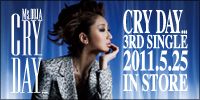 Cry Day…(3rd SINGLE)2011.5.25